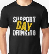 dfe4e808 Support Day Drinking - Funny Drinking Shirt Slim Fit T-Shirt