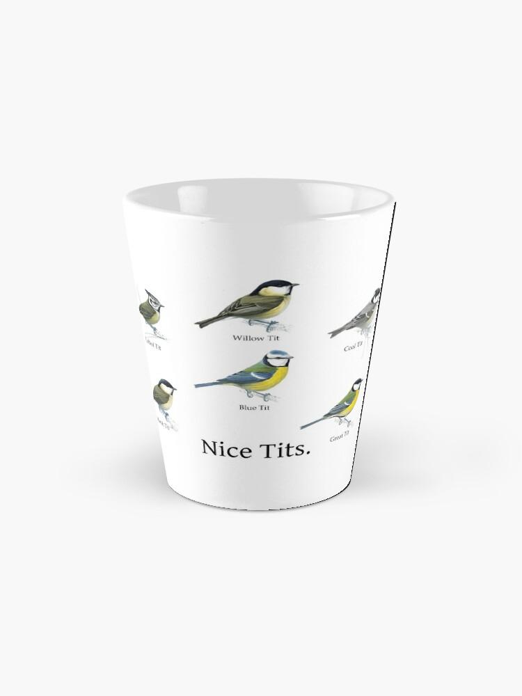 Alternate view of Nice Tits Birdwatcher Shirt Mug
