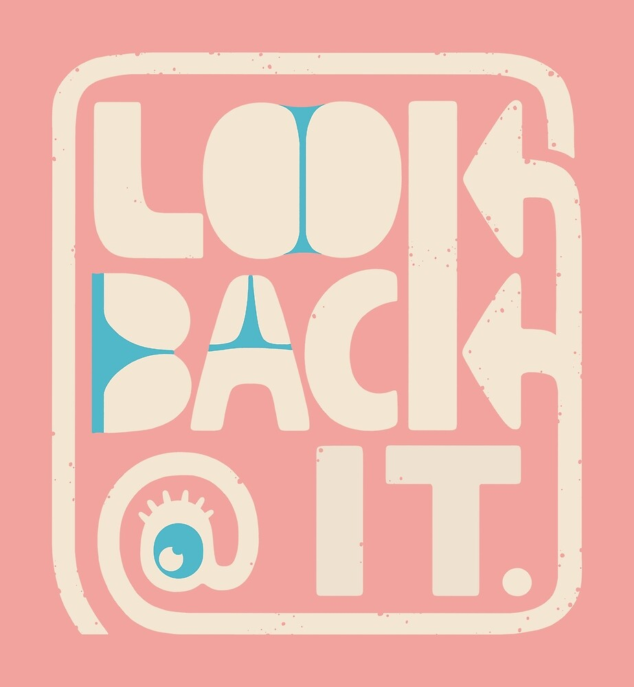LOOK B\CK @ /T by Dylan Morang