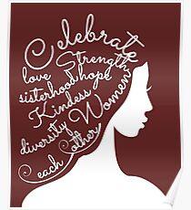 Celebrate Women, Diversity, Strength, and Sisterhood Poster
