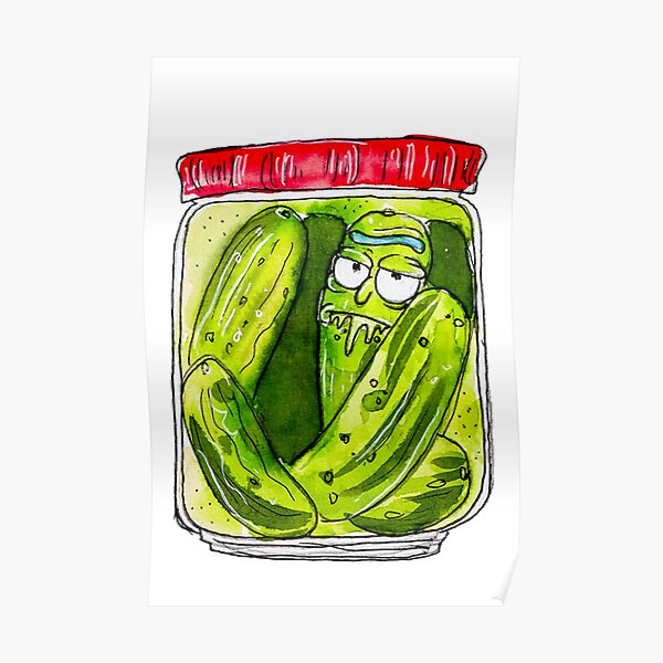 DILL PICKLED RICK  Poster