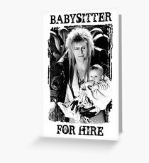 David Bowie - Jareth: Babysitter For Hire Greeting Card