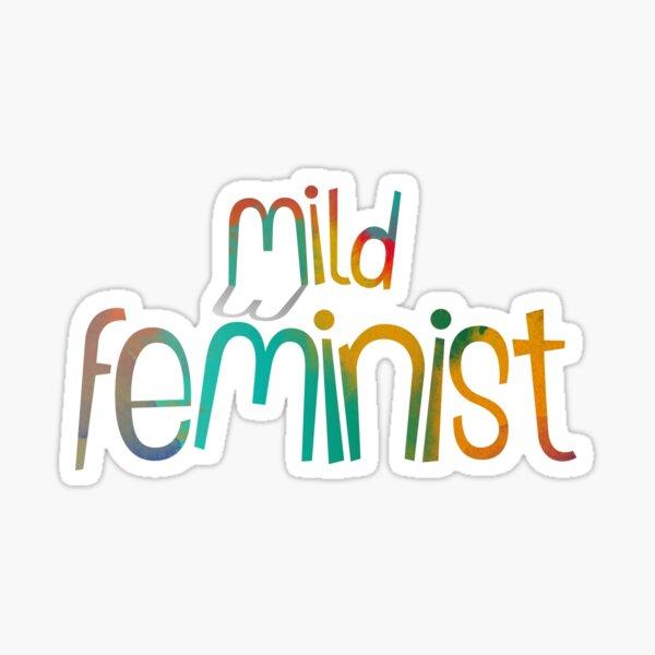 Mild Feminist Sticker