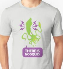 There is No Squid Unisex T-Shirt