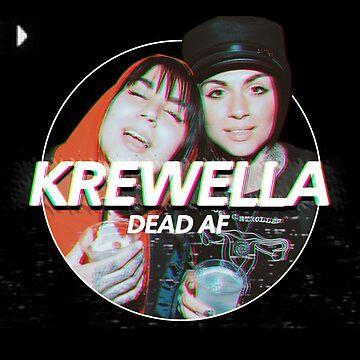Krewella - DEAD AF by chewsy