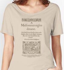 Shakespeare, A midsummer night's dream 1600 Camiseta ancha para mujer