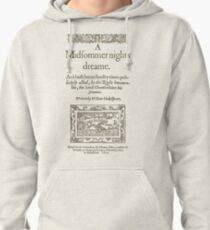 Shakespeare, A midsummer night's dream 1600 Pullover Hoodie