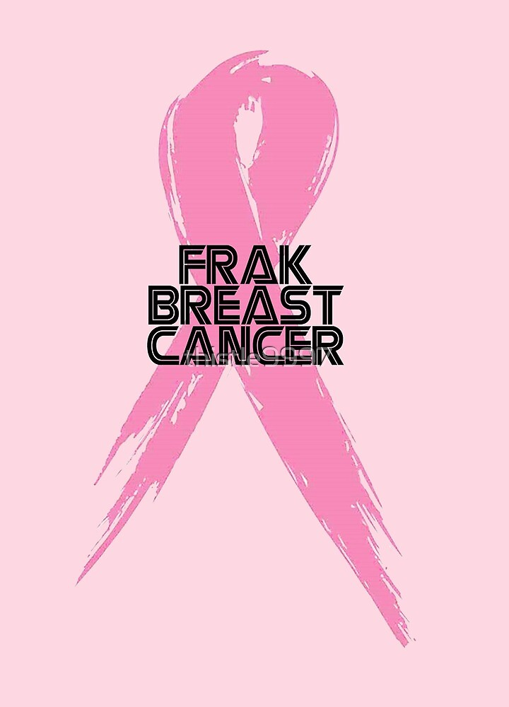 Tell Breast Cancer to Frak Off! by thistle9997
