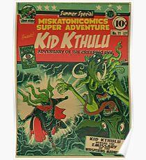 Miskatonicomics Super Adventure #11 Presents Kid Kthulu Poster