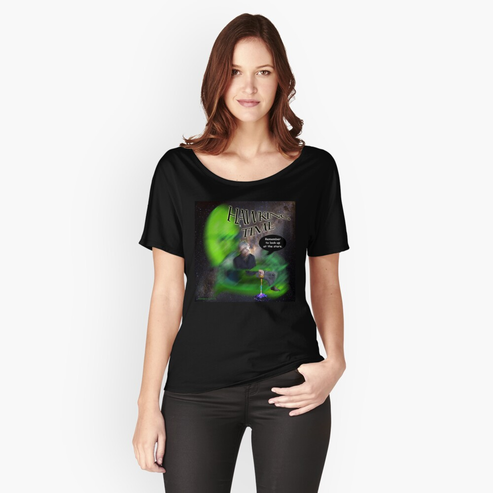 Hawking Remembered  Women's Relaxed Fit T-Shirt Front