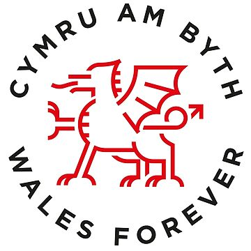 Wales Forever by Grafiker