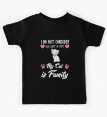 My cat is family Kids Tee