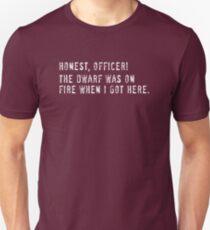 199 Dwarf on fire Unisex T-Shirt