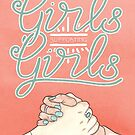 Girls Supporting Girls Intersectional Feminism by arosecast