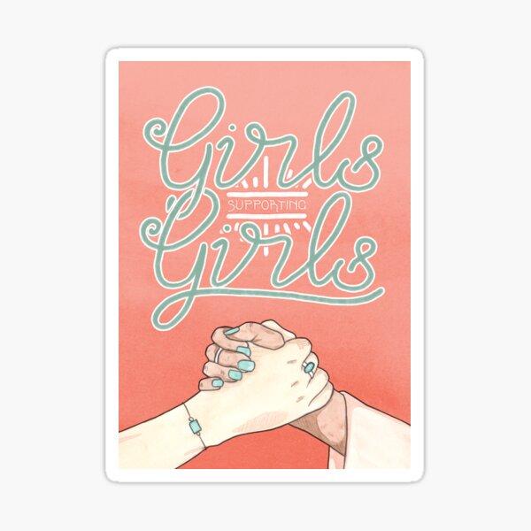 Girls Supporting Girls Intersectional Feminism Sticker