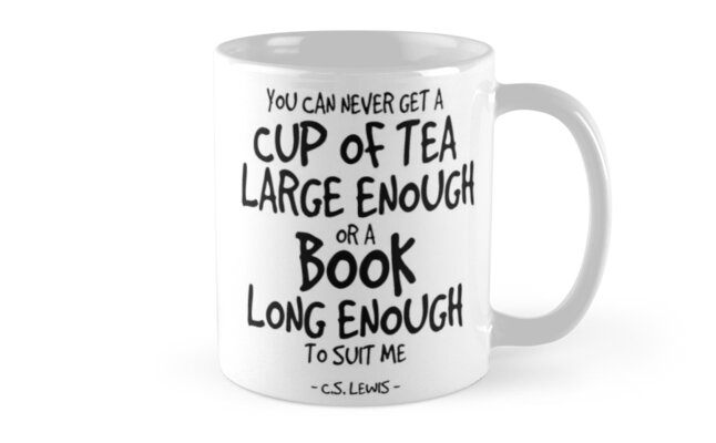 Cup Of Tea And Book Quote   Lewis By InspiredQuotes