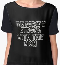 The Force Is Strong With This Mom Chiffon Top