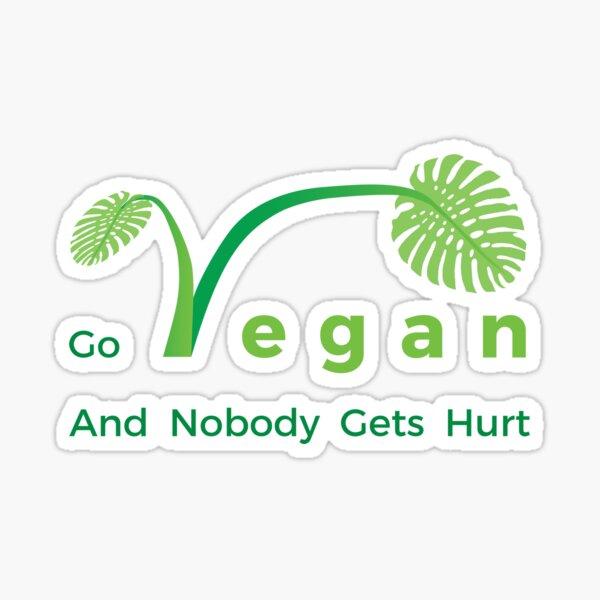 Go Vegan And Nobody Gets Hurt. Sticker