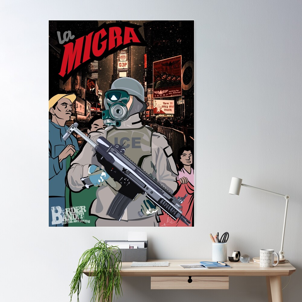 La Migra, A Dystopian View of America Through the Eyes of an Immigrant Poster