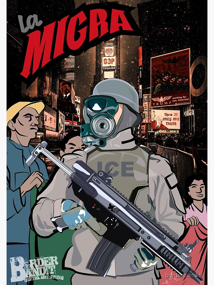 La Migra, A Dystopian View of America Through the Eyes of an Immigrant by borderbandit