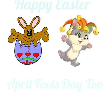 Happy Easter Fools Day Shirt for Men, Women, Boys and Girls by Activi-Tees