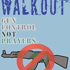Student Walkout 2018 Gun Control NOT Prayers Original by merchhost
