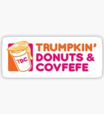 Trumpkin' Donuts & Covfefe  Sticker