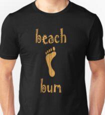 Beach Bum T-Shirt Unisex T-Shirt