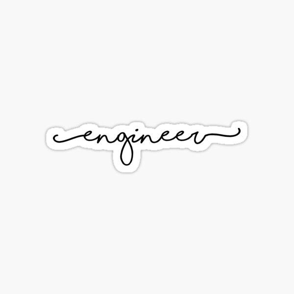 engineer sticker Sticker