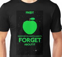 FORGET Unisex T-Shirt