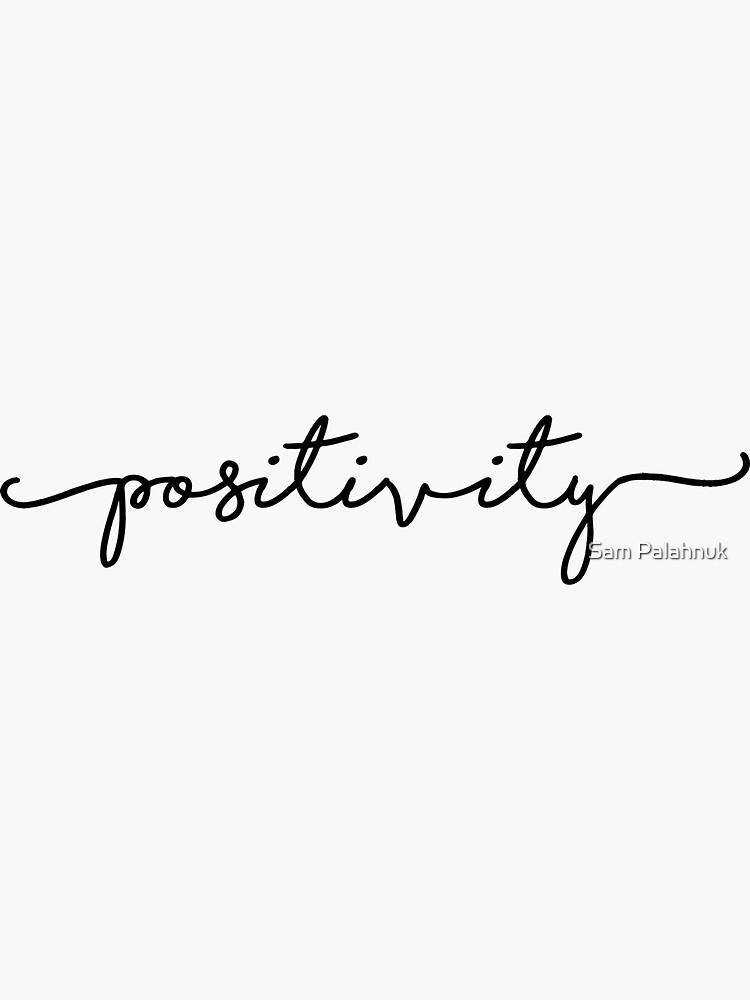 positivity sticker  by sampalahnukart