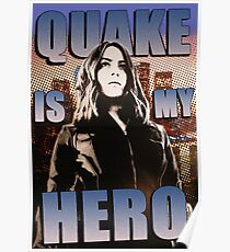 Quake Is My Hero Poster Poster