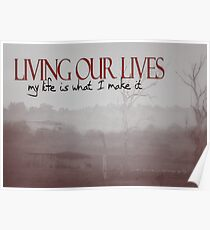 LIVING OUR LIVES © Vicki Ferrari Photography Poster