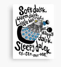 SOFT DALEK WARM DALEK Canvas Print