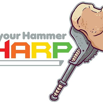 Keep Your Hammer Sharp by floatingdisc