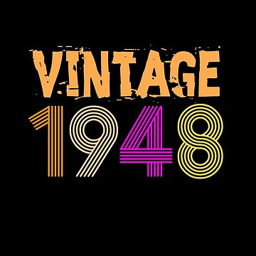 Vintage Retro 1948 Birthday gift 70 yrs old Bday 70th by HEJAshirts