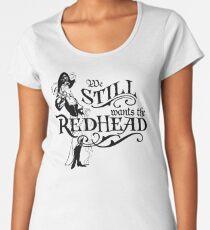 We Wants The Redhead Caribbean Pirates Shirt Women's Premium T-Shirt