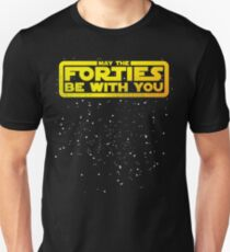May The Forties Be With You Vintage 40th Birthday Distressed Star Illustration Unisex T Shirt