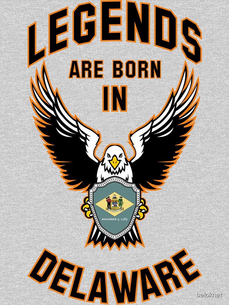 Legends are born in Delaware by beloknet