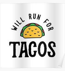 Will Run For Tacos v2 Poster