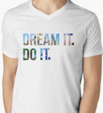 Dream It. Do it. Men's V-Neck T-Shirt