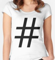 #Hashtag. Women's Fitted Scoop T-Shirt