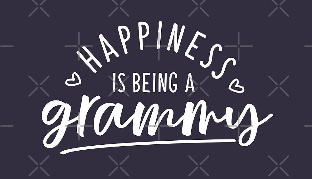 Happiness is Being A Grammy by nameonshirt