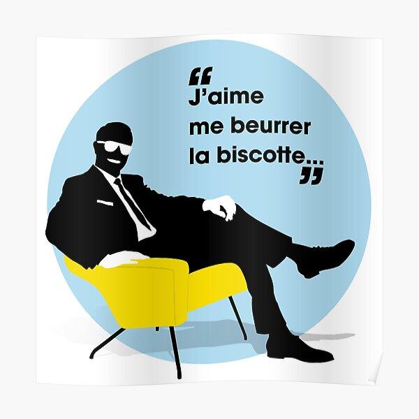 J'aime me beurrer la biscotte Poster