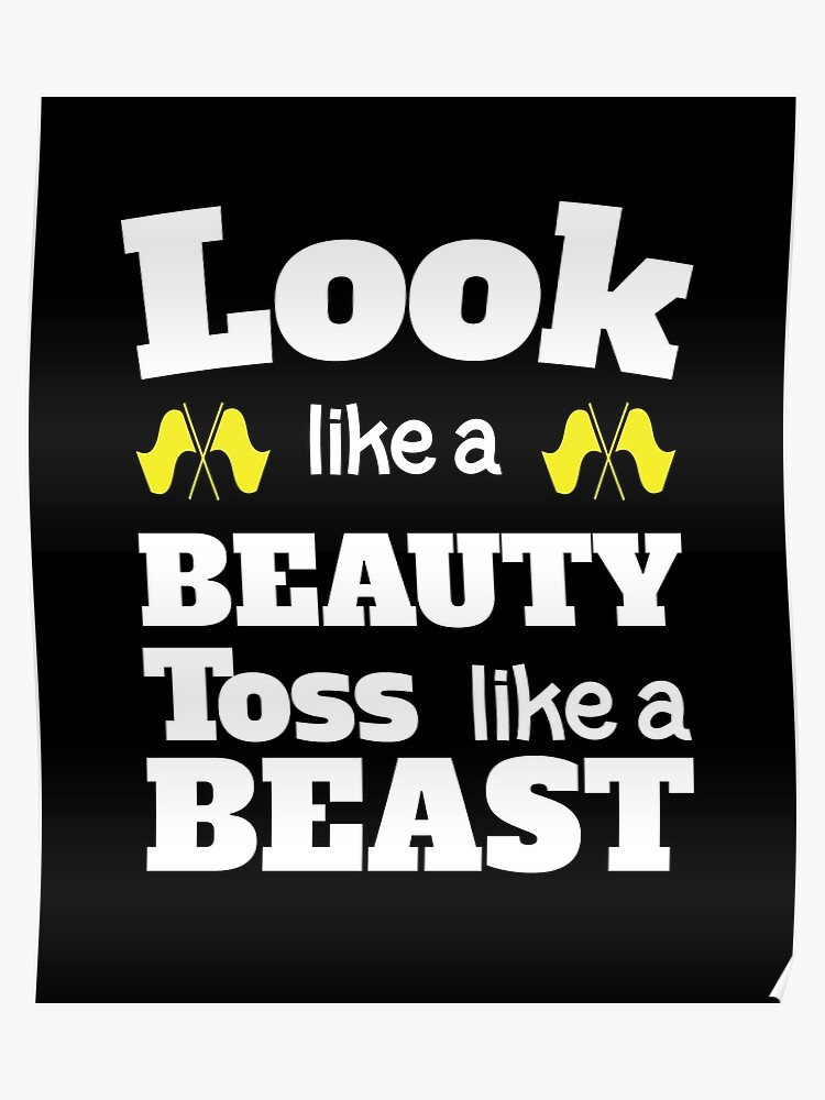 75d68d67ff Color Guard Funny Design - Look Like A Beauty Toss Like A Beast Poster