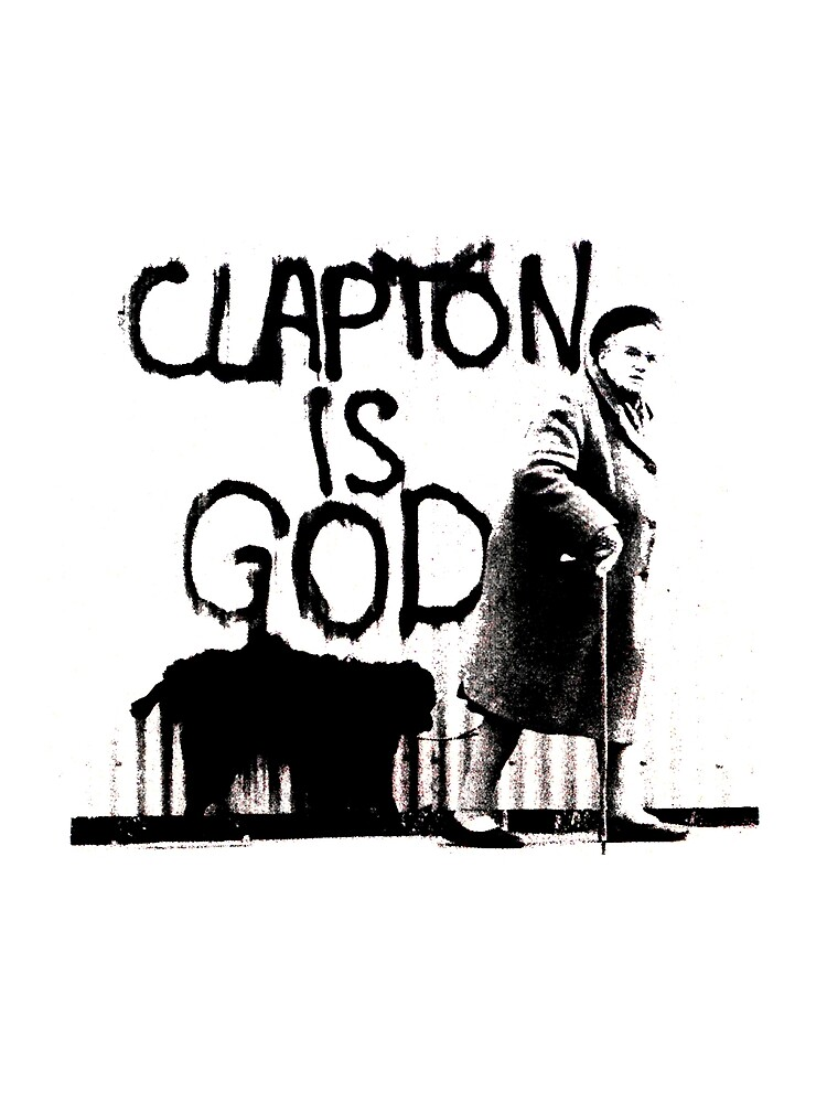 Clapton T-shirt | Clapton is God by blindreligion
