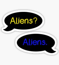 Aliens? Aliens. Sticker