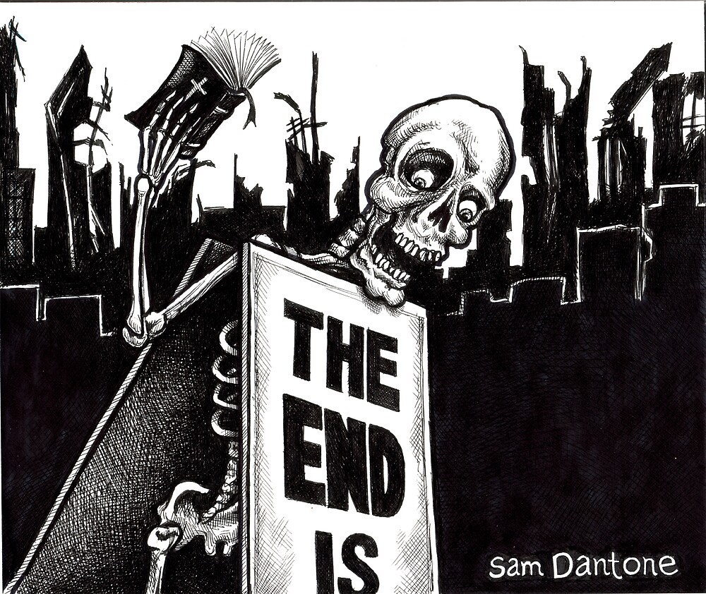The End Is... by Sam Dantone