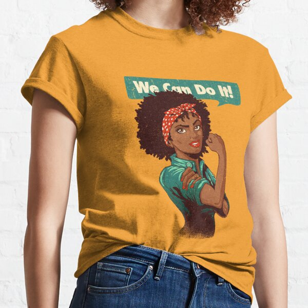 We Can Do It! Black Girl Black Queen Shirt V2 Classic T-Shirt