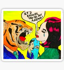 You're an Animal! Sticker